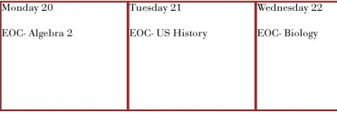 Schedule for the EOC exams are next week