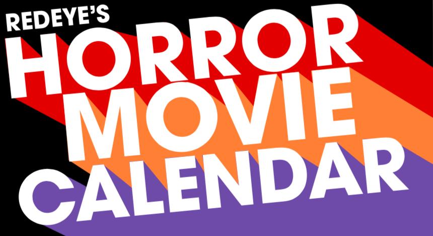 RedEyes horror movie calendar