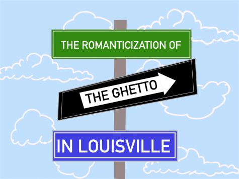 The romanticization of the ghetto in Louisville